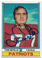 TOM NEVILLE NEW ENGLAND PATRIOTS AUTOGRAPHED VINTAGE FOOTBALL CARD #60420C