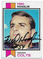 FRED HOAGLIN BALTIMORE COLTS AUTOGRAPHED VINTAGE FOOTBALL CARD #61520C