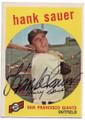 HANK SAUER SAN FRANCISCO GIANTS AUTOGRAPHED VINTAGE BASEBALL CARD #63020F