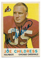 JOE CHILDRESS CHICAGO CARDINALS AUTOGRAPHED VINTAGE FOOTBALL CARD #70220D
