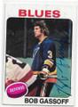 BOB GASSOFF ST LOUIS BLUES AUTOGRAPHED VINTAGE ROOKIE HOCKEY CARD #80320B