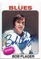 BOB PLAGER ST LOUIS BLUES AUTOGRAPHED VINTAGE HOCKEY CARD #81320B