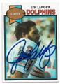 JIM LANGER MIAMI DOLPHINS AUTOGRAPHED VINTAGE FOOTBALL CARD #81420C