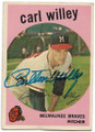 CARL WILLEY MILWAUKEE BRAVES AUTOGRAPHED VINTAGE BASEBALL CARD #91720E