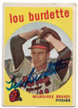 LOU BURDETTE MILWAUKEE BRAVES AUTOGRAPHED VINTAGE BASEBALL CARD #92220D