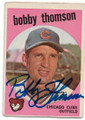 BOBBY THOMSON CHICAGO CUBS AUTOGRAPHED VINTAGE BASEBALL CARD #100820D