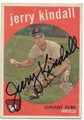 JERRY KINDALL CHICAGO CUBS AUTOGRAPHED VINTAGE BASEBALL CARD #101320E