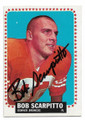 BOB SCARPITTO DENVER BRONCOS AUTOGRAPHED VINTAGE FOOTBALL CARD #112420A