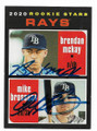BRENDAN McKAY & MIKE BROSSEAU TAMPA BAY RAYS DOUBLE AUTOGRAPHED ROOKIE BASEBALL CARD #121320B
