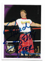 ROWDY RODDY PIPER AUTOGRAPHED WRESTLING CARD #10821C