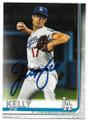 JOE KELLY LOS ANGELES DODGERS AUTOGRAPHED BASEBALL CARD #12621B