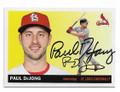 PAUL DeJONG ST LOUIS CARDINALS AUTOGRAPHED BASEBALL CARD #30521F