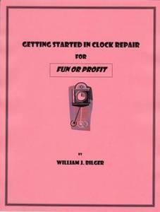Getting Started in Clock Repair For Fun or Profit eBook