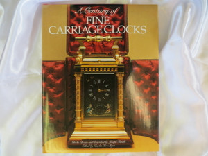 A Century of Fine Carriage Clocks - 1