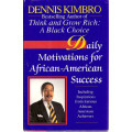 Daily Motivations for African-American  Success    (Dennis Kimbro)