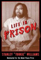 "Life in Prison   (Stan ""Tookie"" Williams)"