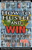 How to Hustle & Win  (Supreme Understanding)