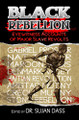 Black Rebellion: Eyewitness Accounts of Major Slave Revolts  (Dr. Sujan Dass)