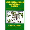 Understanding Jamaican Patois   (Emilie Adams)