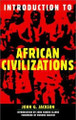 Introduction to African Civilization   (John G. Jackson)