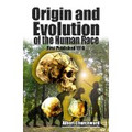 Origin & Evolution of the Human Race  (Albert Churchward)