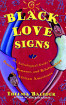 Black Love Signs  (Thelma Balfour)