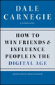 How to Win Friends and Influence People in the Digital Age   (Dale Carnegie)