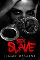 Sex Slave  (Jimmy DaSaint)