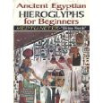 Ancient Egyptian Hieroglyphs for Beginners  (Dr. Muata Ashby)