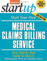 Start Your Own Medical Claims Billing Service  (Entrepreneur Press)