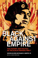 Black Against Empire  (Bloom & Martin)