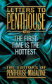 Letters to Penthouse #27: The First Time is the Hottest
