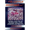 """Yo, Little Brother...""  (Anthony Davis & Jeffrey Jackson)"