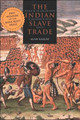 The Indian Slave Trade  (Alan Gallay)