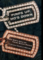 Pimps Up, Ho's Down  (T. Denean Sharpley-Whiting) - Hardback