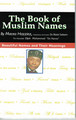 The Book of Muslim Names  (Maceo Hazziez)