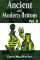 Ancient and Modern Britons – Vol. 2  (David Mac Ritchie)