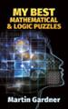 My Best Mathematical & Logic Puzzles  (Martin Gardner)