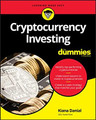 Cryptocurrency Investng for Dummies  (Kiana Danial)