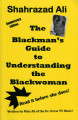 Blackman's Guide to Understanding the Black Woman  (Shahrazad Ali)