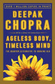Ageless Body Timeless Mind  (Chopra)