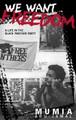 We Want Freedom   (Mumia Abu-Jamal)