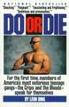 Do or Die (L.A. Gangs)    (Bing)