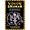 Vodou Shaman   (Ross Heaven)