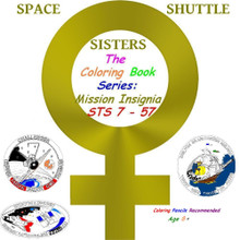 SPACE SHUTTLE SISTERS - THE COLORING BOOK SERIES: STS 7 - 57