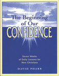 The Beginning of Our Confidence by David Pharr