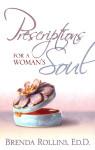 Prescriptions For a Woman's Soul