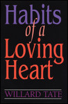 Habits of a Loving Heart Video Bible Study (DVD)