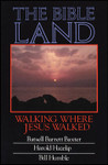 The Bible Land (DVD): Walking Where Jesus Walked, by Bill Humble