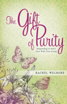 The Gift of Purity by Rachel Welborn